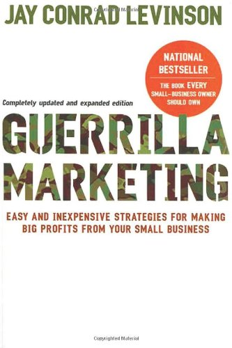 "Jay Conrad Levinson ""Guerilla marketing"""