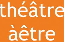 Théâtre Aêtre