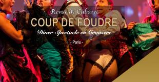 Diner croisière spectacle COUP DE FOUDRE